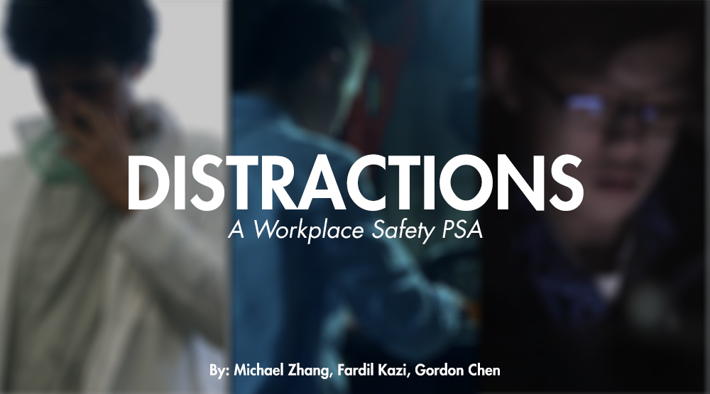 Distractions - Workplace Safety PSA
